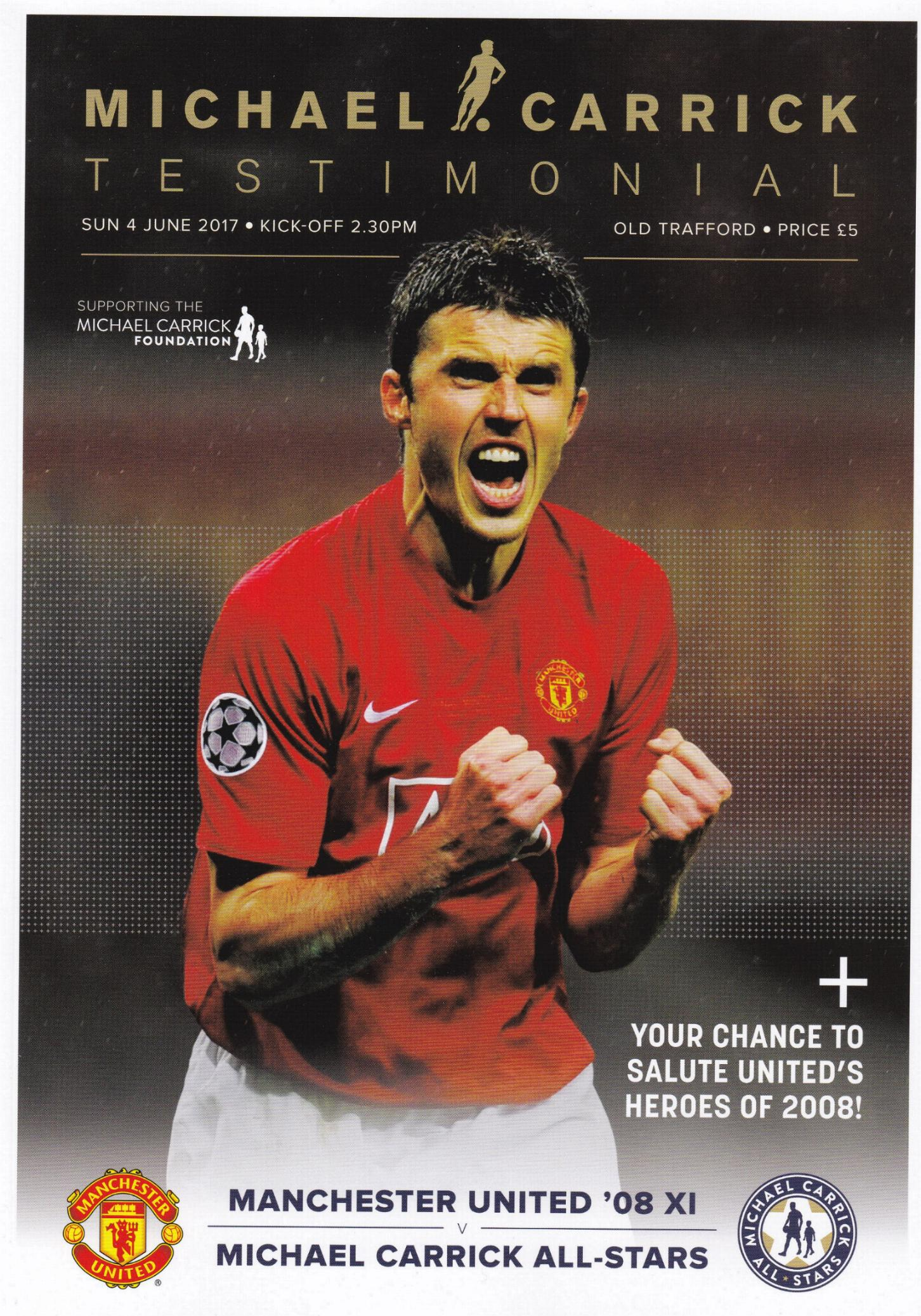 2017 - MICHAEL CARRICK TESTIMONIAL - MAN UTD v ALL STARS