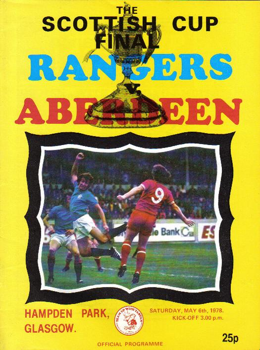 1978 SCOTTISH CUP FINAL - RANGERS v ABERDEEN