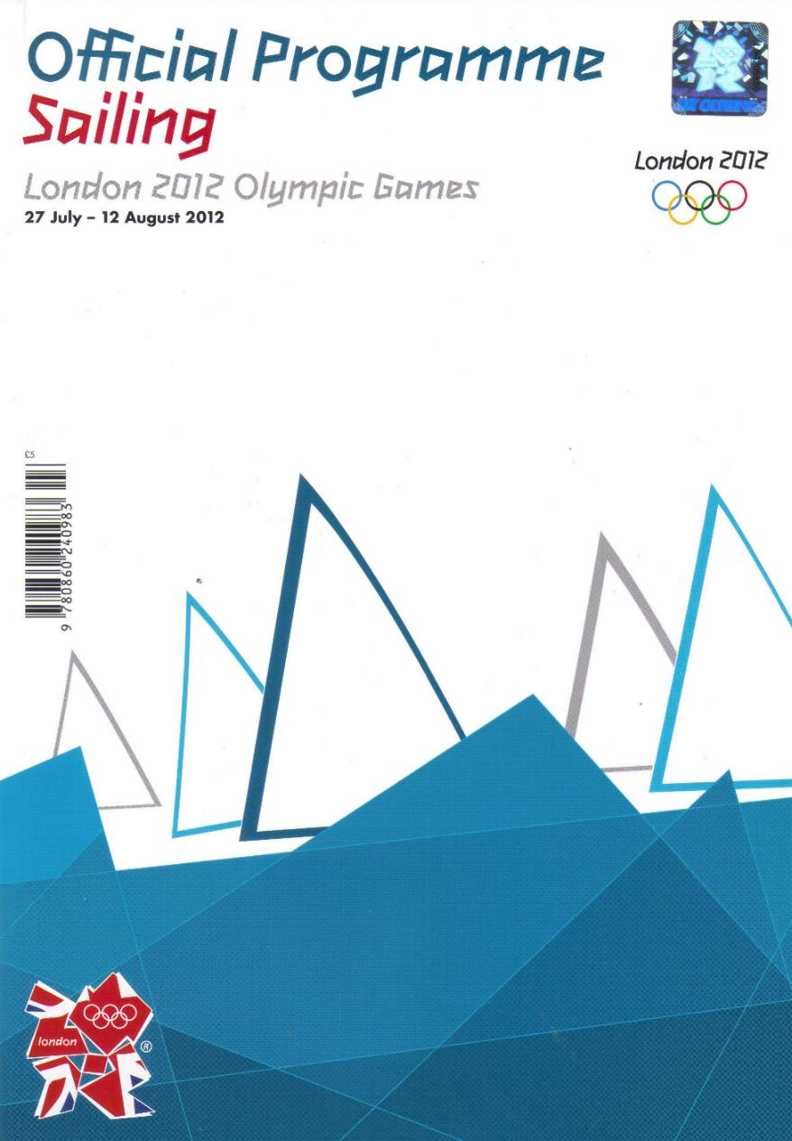 2012 LONDON OLYMPICS OFFICIAL SAILING PROGRAMME