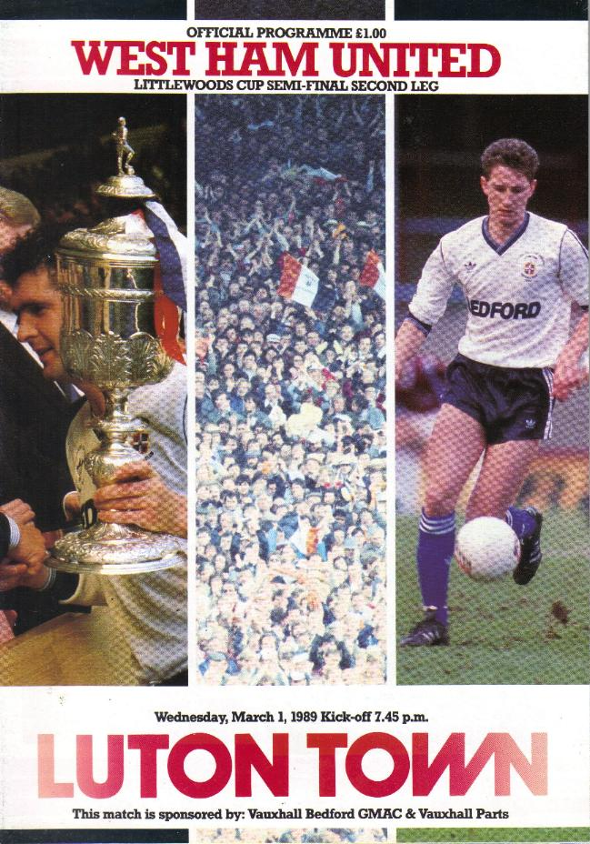 1989 LEAGUE CUP SEMI-FINAL - LUTON v WEST HAM